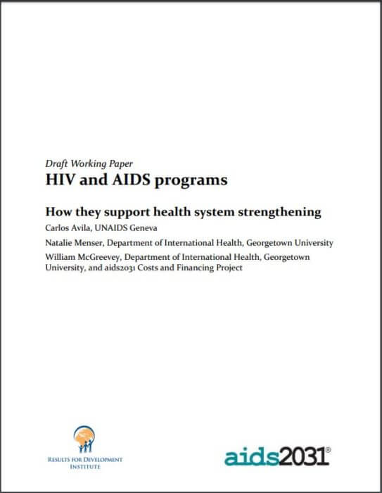 HIV and AIDS Programs - How they Support Health System Strengthening