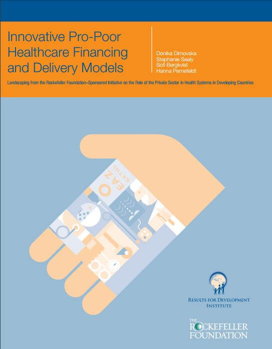 Innovative Pro-Poor Healthcare Financing and Delivery Models